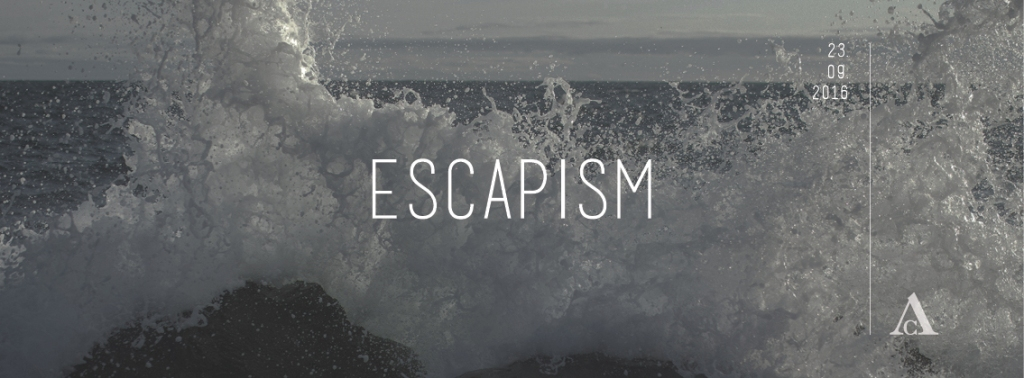 escapism_fb_sept_2016